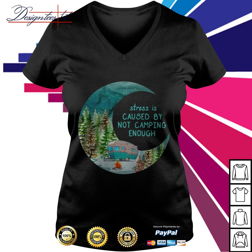 Stress is cause by not camping enough V-neck T-shirt