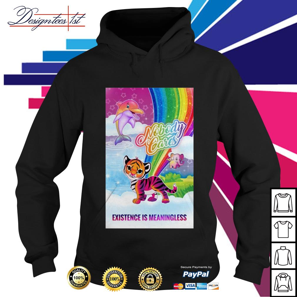 Tiger dolphin nobody cares existence is meaningless Hoodie