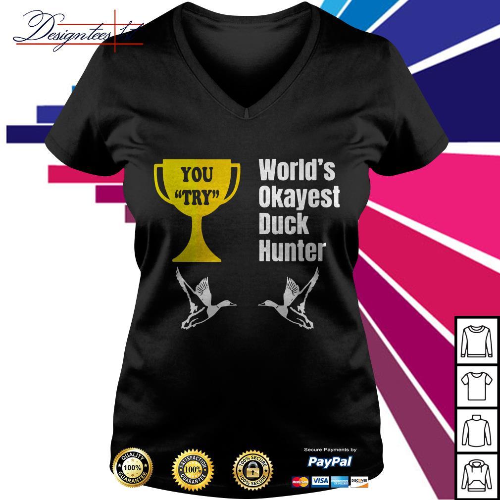 World's okayest duck hunter V-neck T-shirt