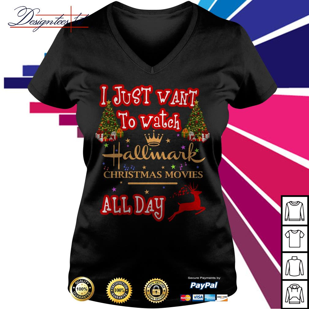 2019 I just want to watch Hallmark Christmas movies all day V-neck T-shirt
