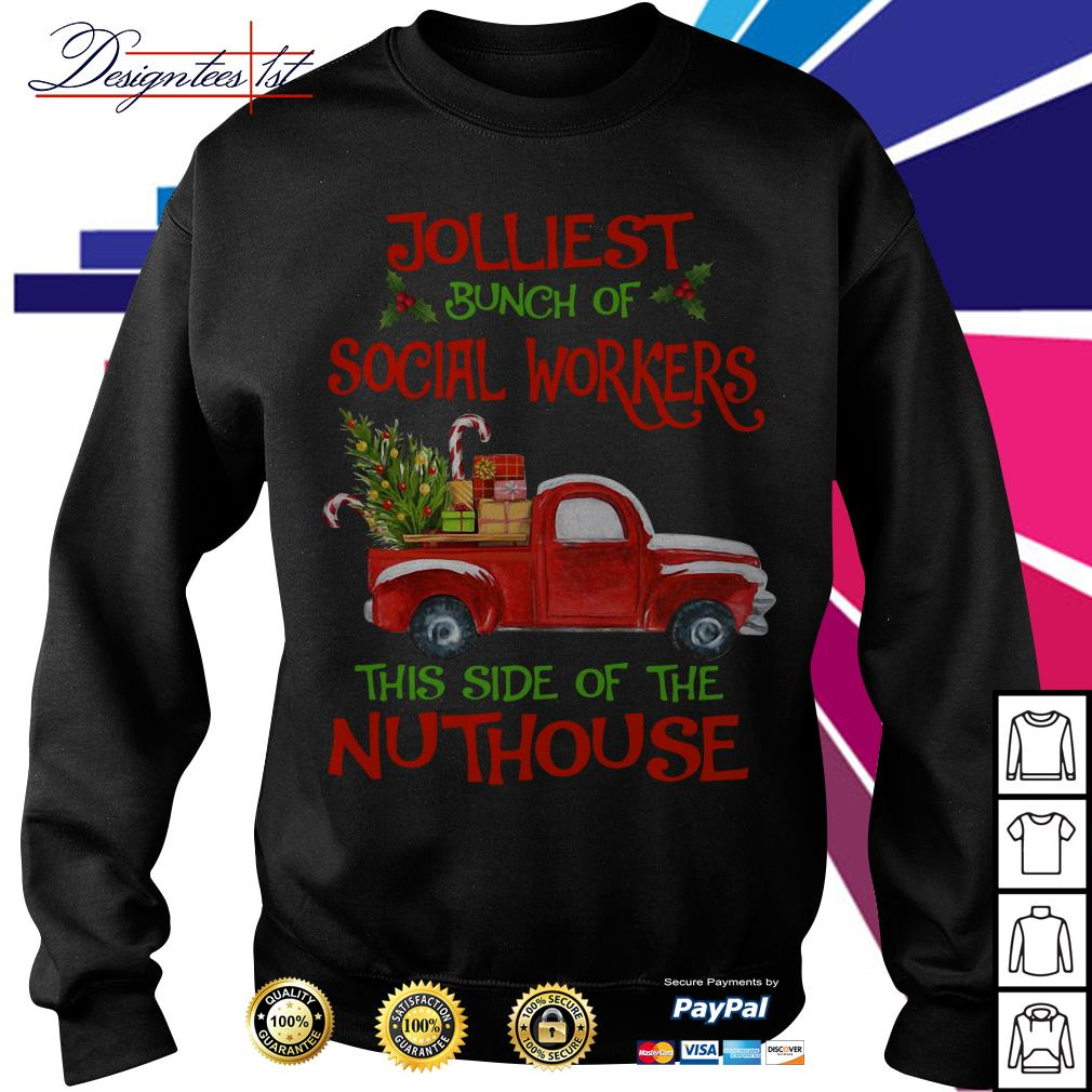 2019 Merry Christmas jolliest bunch of social workers this side of the nuthouse shirt, sweater