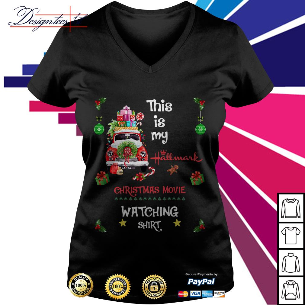 2019 this is my Hallmark Christmas movie watching V-neck T-shirt