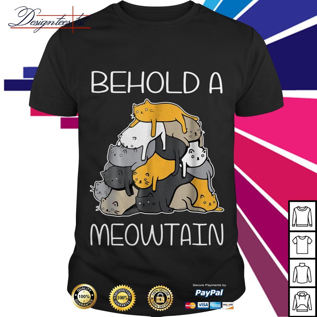 Behold a Meowtain cat mountain shirt
