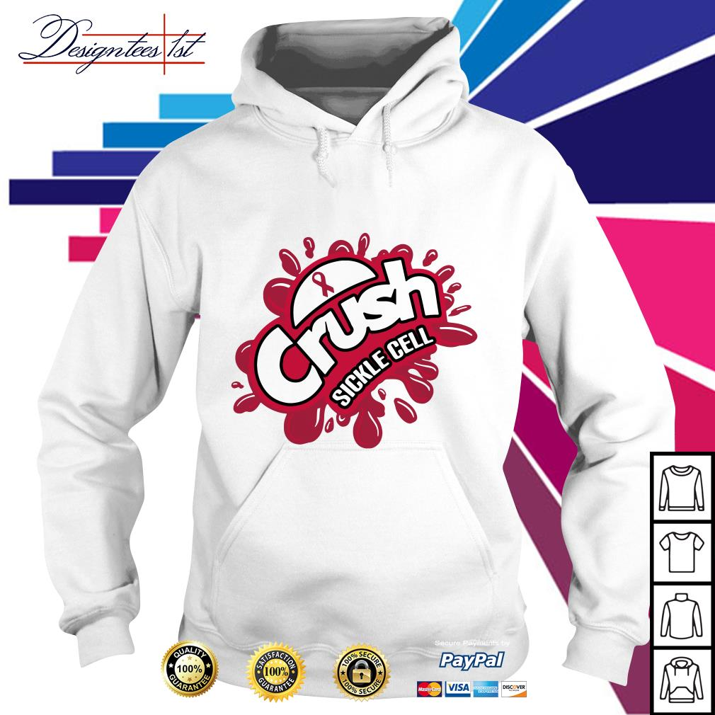 Cancer crush Sickle Cell Hoodie