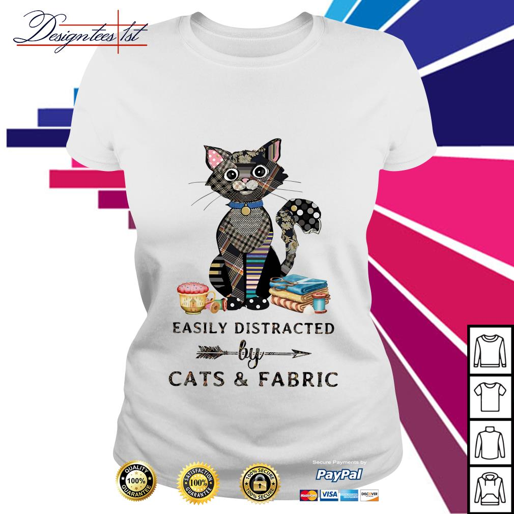 Easily distracted by cats and fabric Ladies Tee