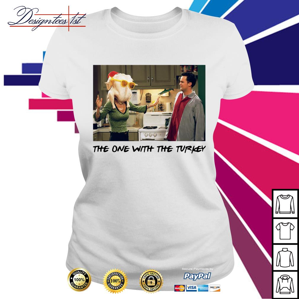 Friends Thanksgiving Episodes Monica the one with the turkey Ladies Tee