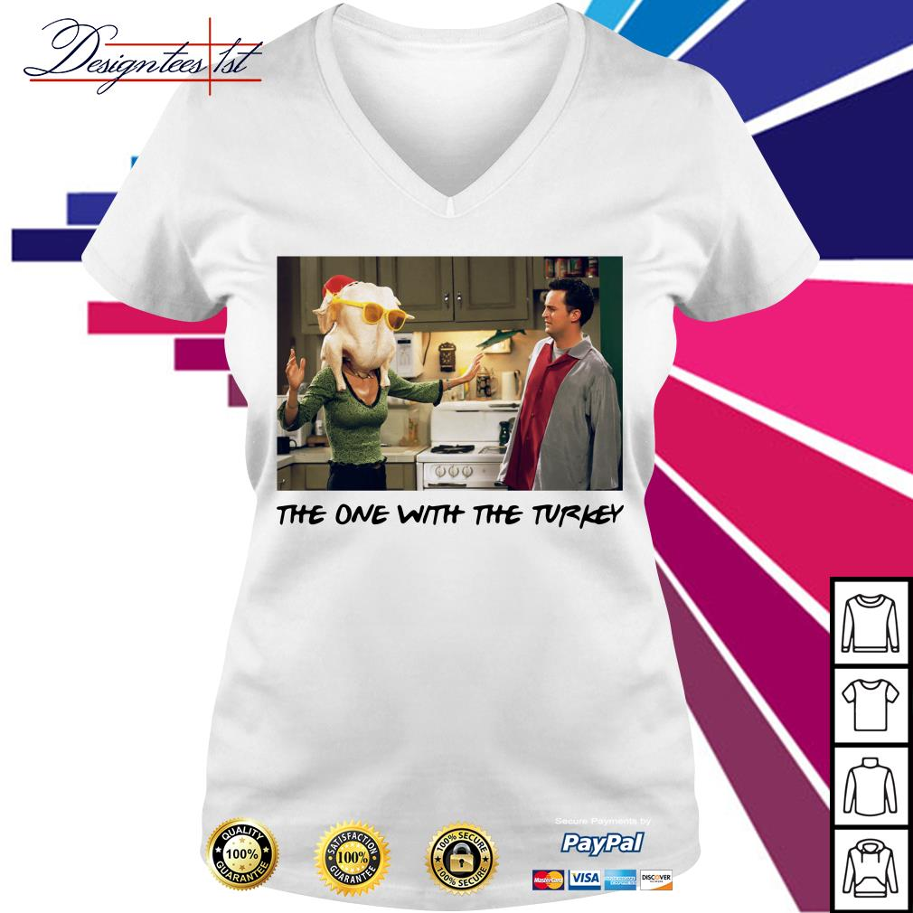 Friends Thanksgiving Episodes Monica the one with the turkey V-neck T-shirt