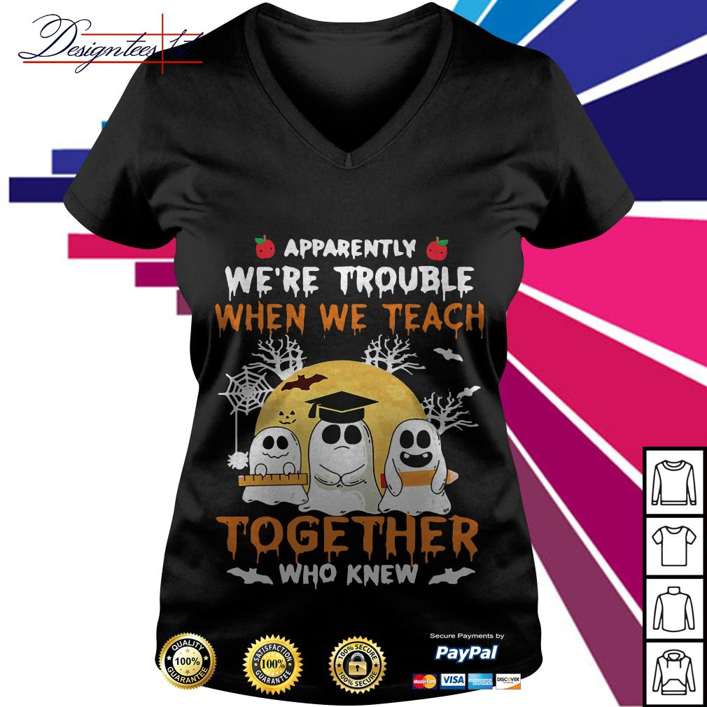 Halloween apparently we're trouble when we teach together who knew V-neck T-shirt