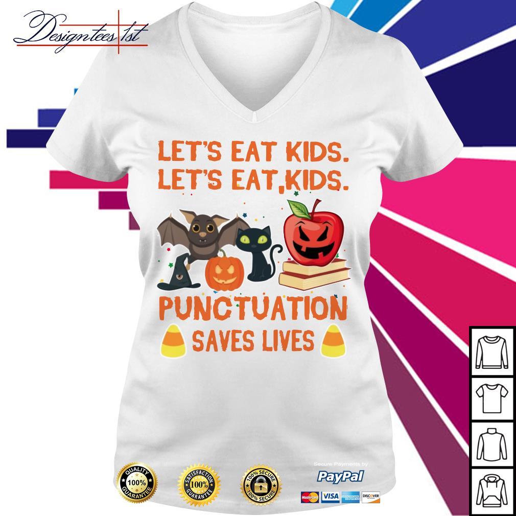 Halloween Let's eat kids let's eat kids punctuation saves lives V-neck T-shirt