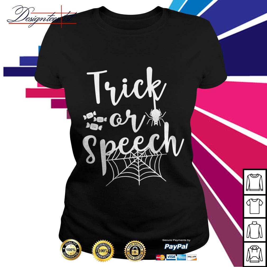 Halloween trick or speech Ladies Tee