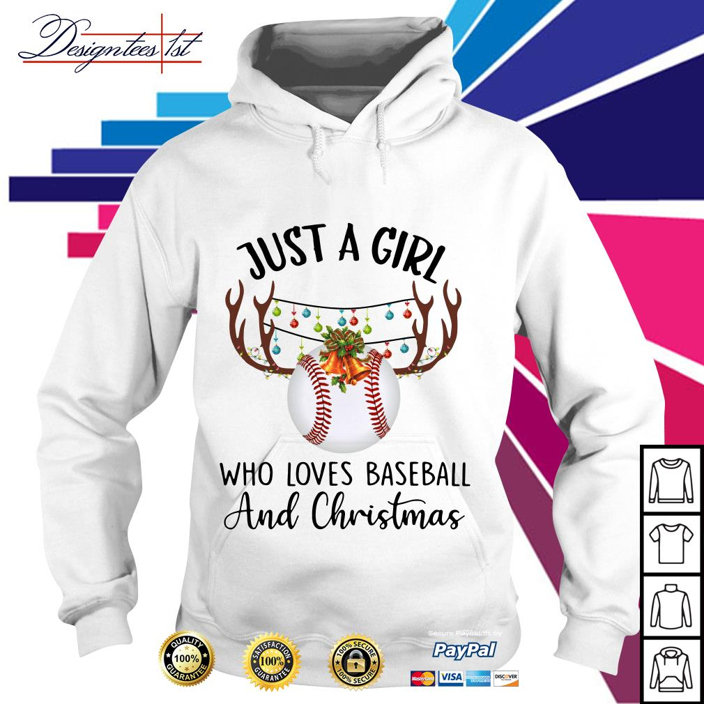 Just a girl who loves baseball and Chrisymas Hoodie