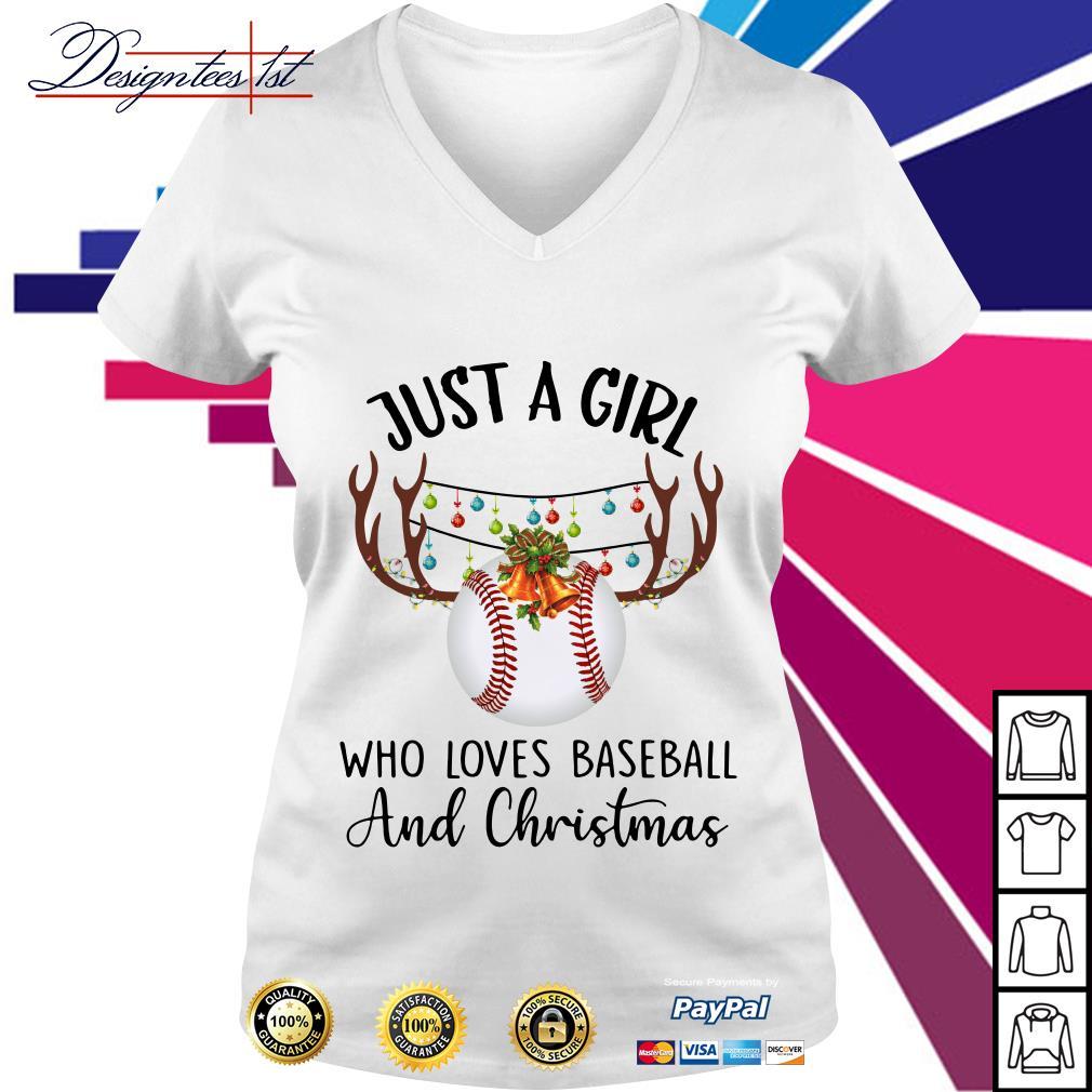 Just a girl who loves baseball and Chrisymas V-neck T-shirt