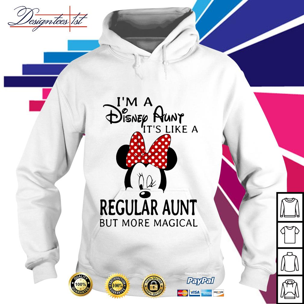 Mickey mouse I'm a Disney Aunt it's like a regular aunt but more magical Hoodie