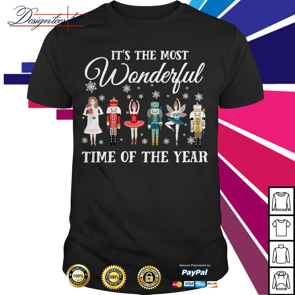 The Nutcracker ballet it's the most wonderful time of the year shirt