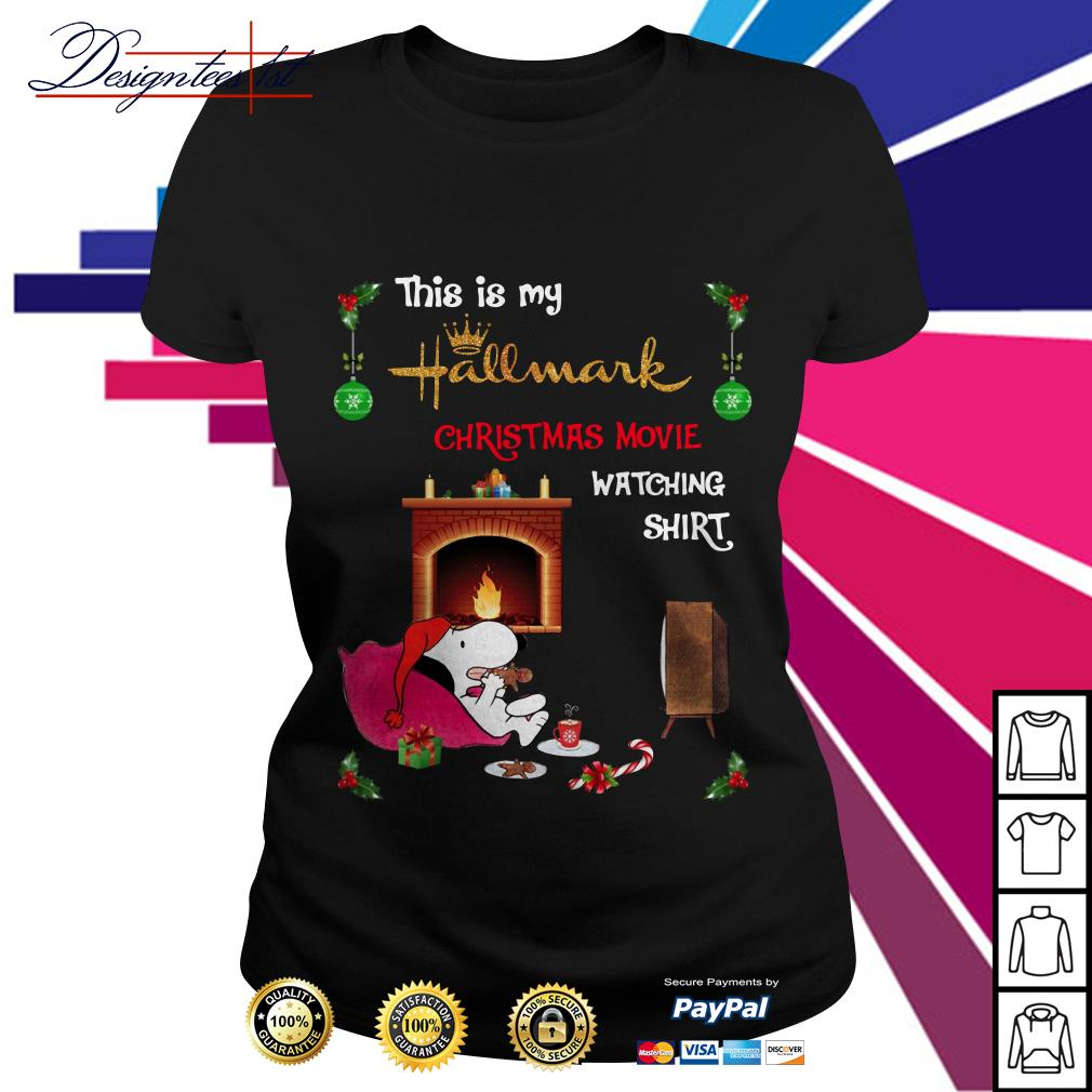 Snoopy this is my Hallmark Christmas movie watching Ladies Tee