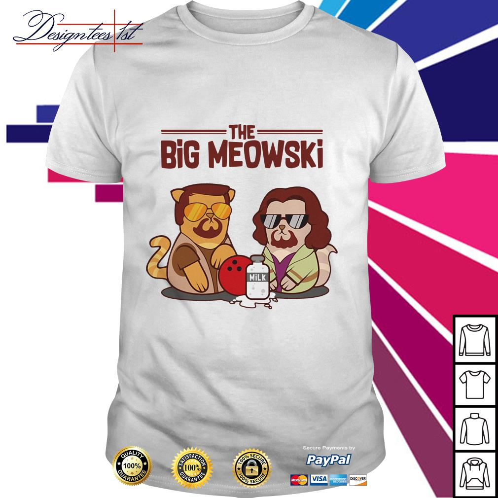 The big Meowski shirt