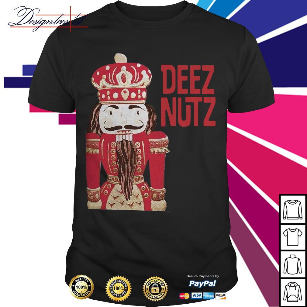 Merry Christmas Deez Nutz Nutcracker shirt, sweater