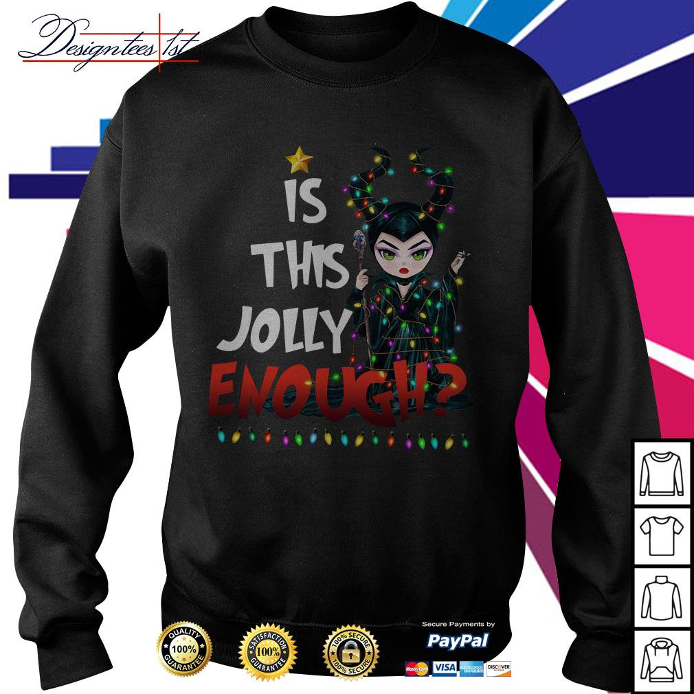 Merry Christmas Maleficent is this Jolly enough shirt, sweater