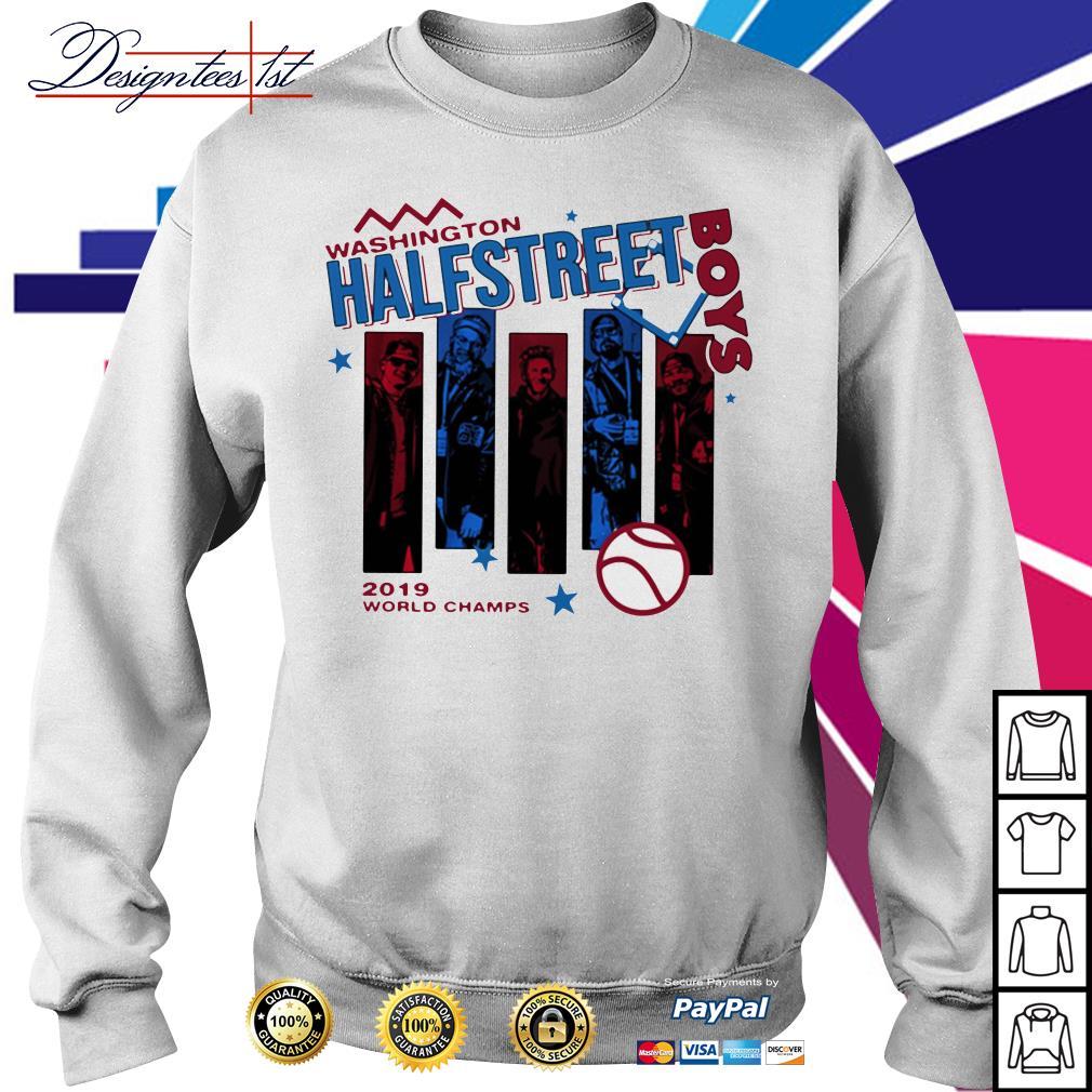 Washington half Street Boys 2019 world champs Sweater
