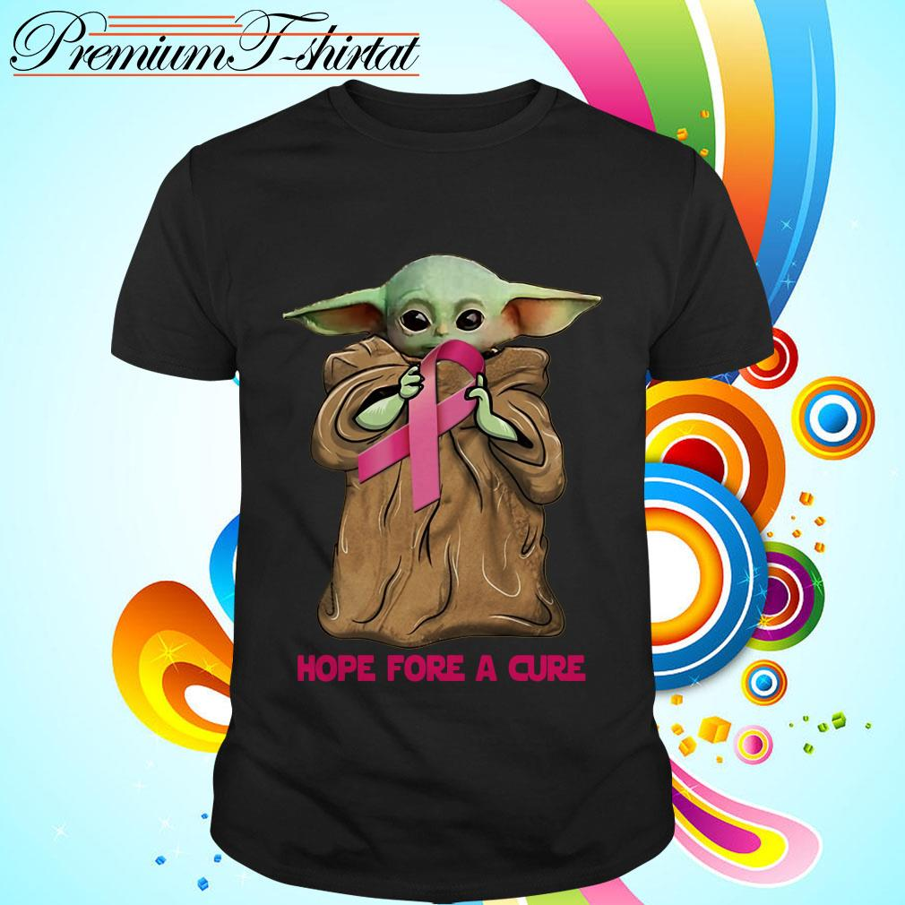 Baby Yoda hug Cancer Awareness hope for a cure shirt
