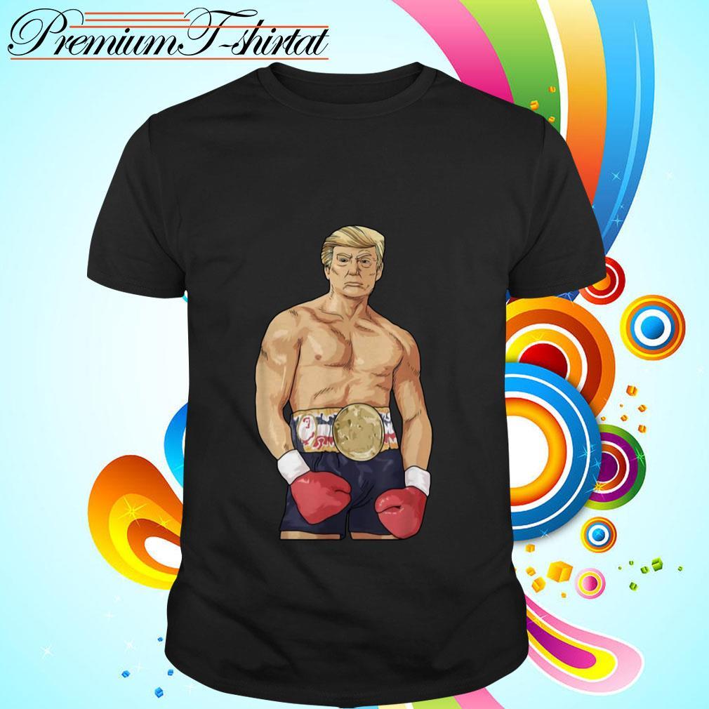 Donald Trump boxing heavyweight shirt