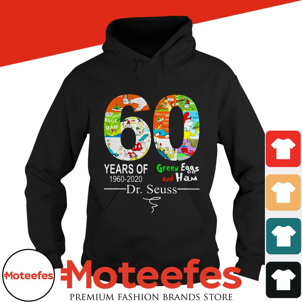60 years of 1960 2020 Green Eggs and Ham Dr. Seuss shirt