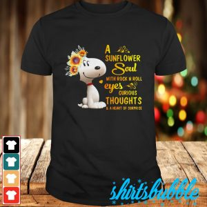 Snoopy A sunflower soul with rock n roll eyes curious thoughts & a heart of surprise shirt