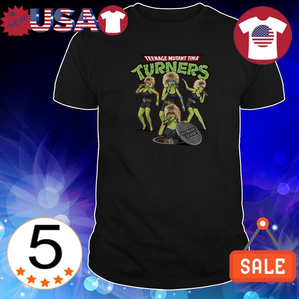 Teenage Mutant Tina Turners shirt