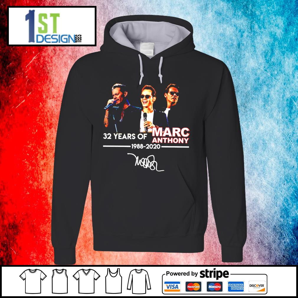 32 years of Marc Anthony 1988 2020 signatures s hoodie