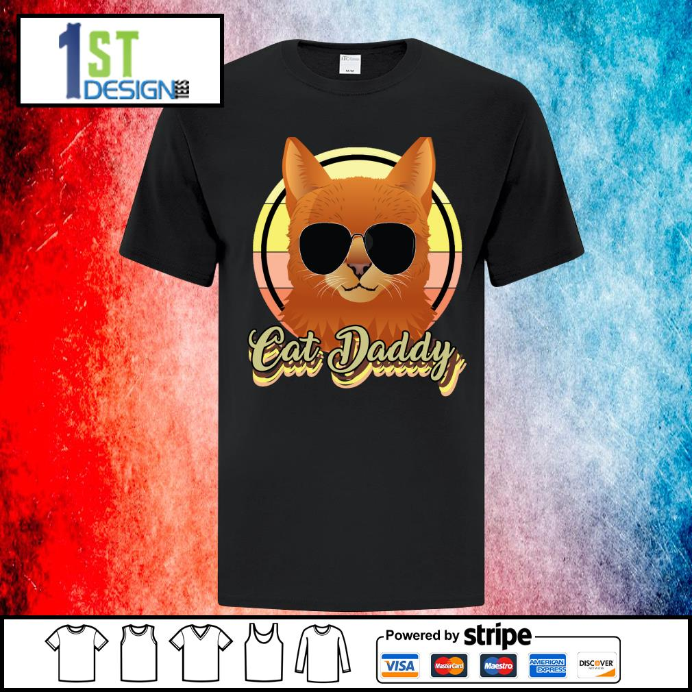 Cat daddy shirt