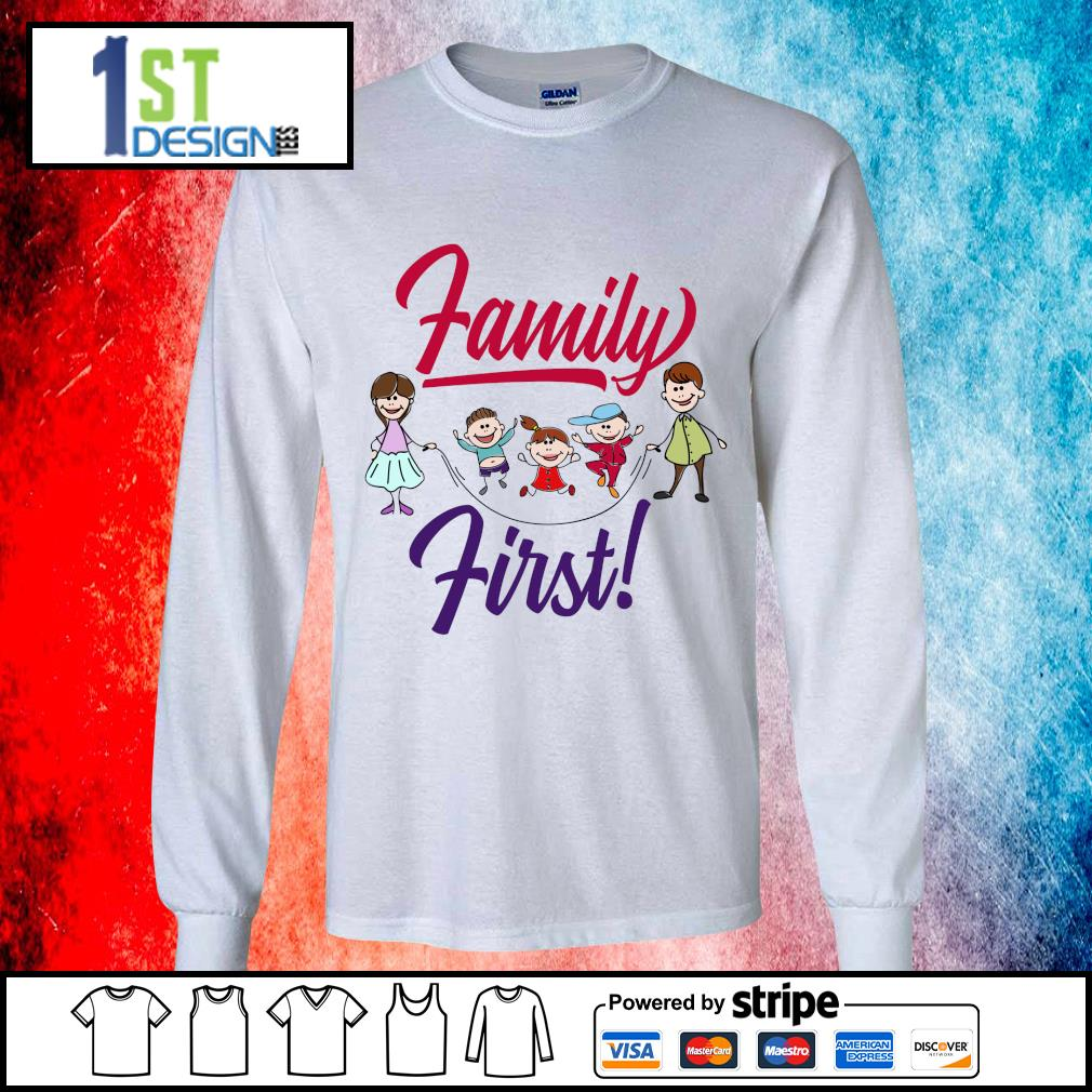 Family first s longsleeve-tee