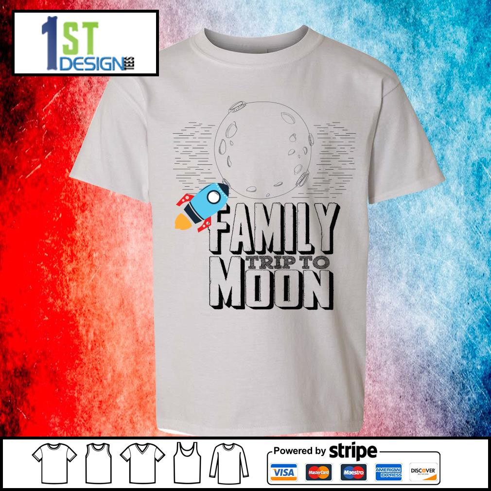 Family trip to moon s youth-tee
