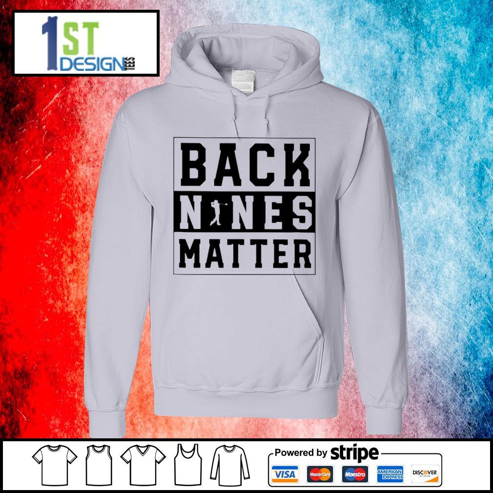 Golf back nines matter s hoodie