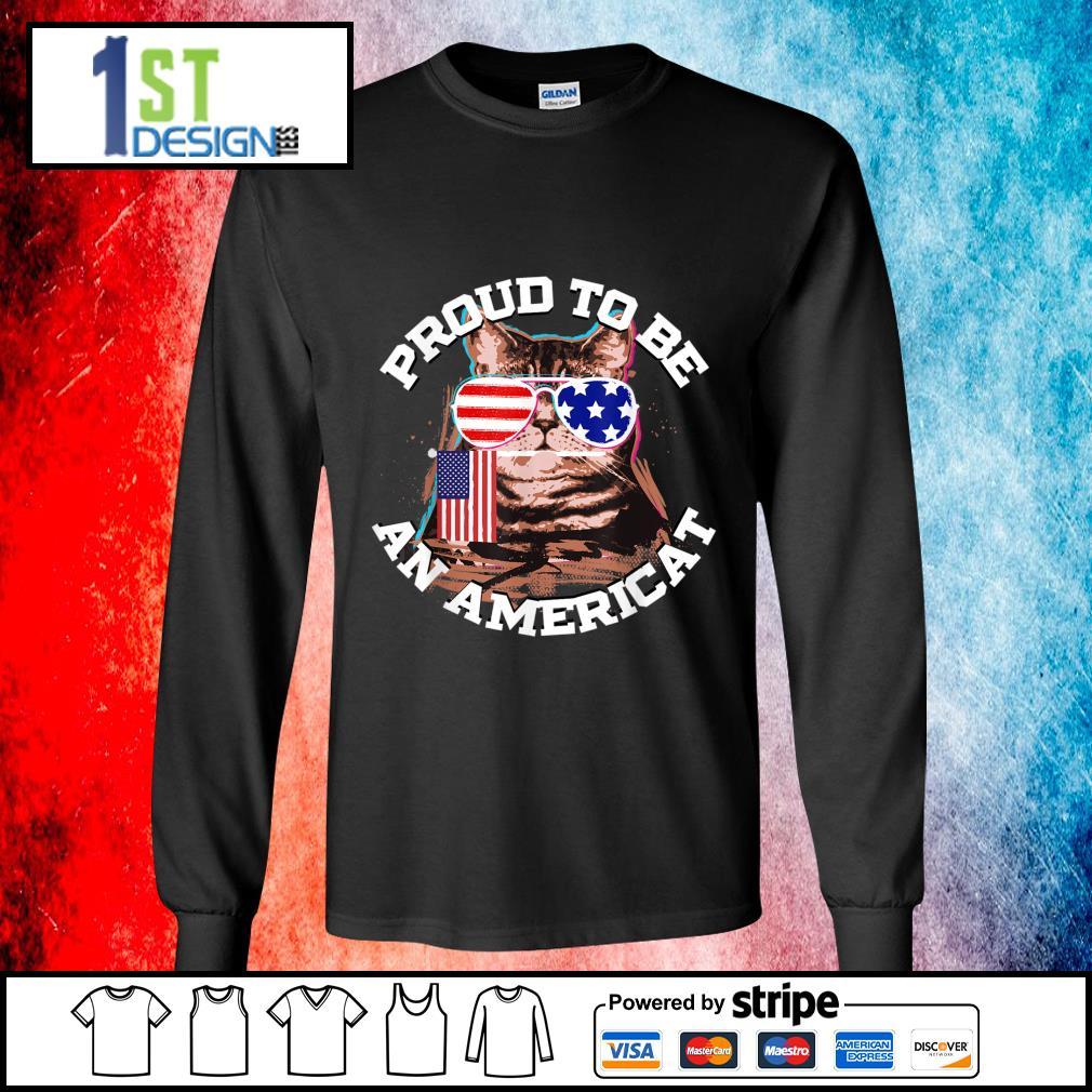 Proud to be an Americat s longsleeve-tee