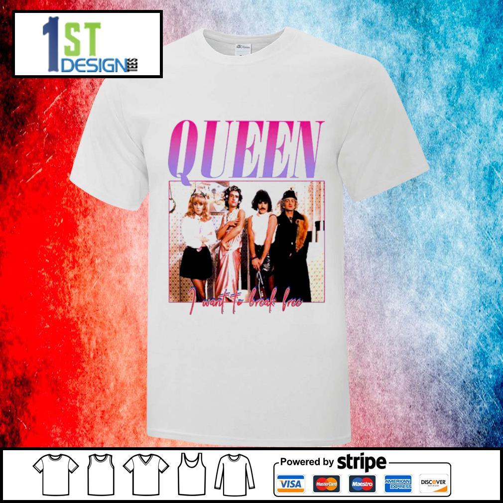 Queen I want to break free shirt