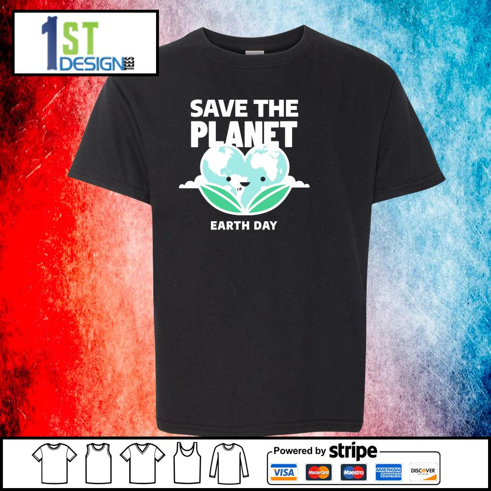 Save the planet earth day s youth-tee
