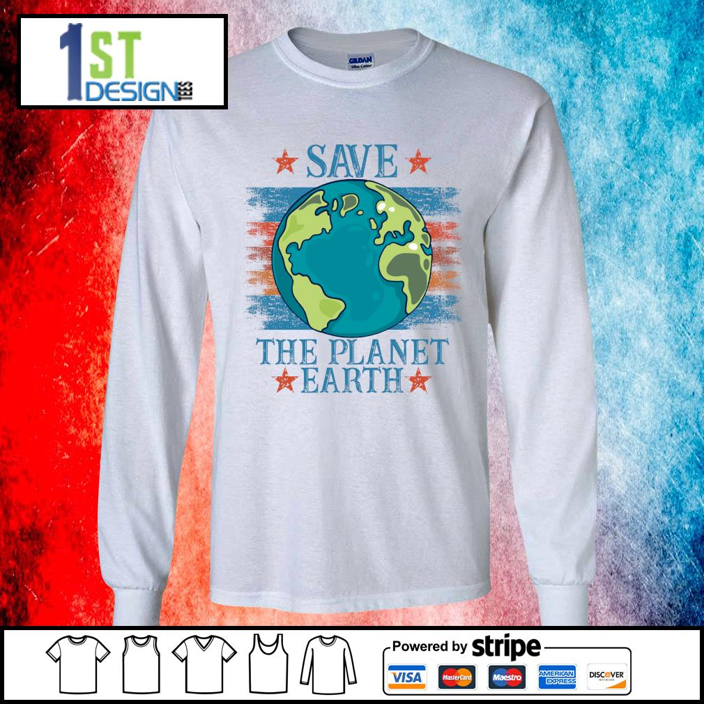 Save the planet earth s longsleeve-tee