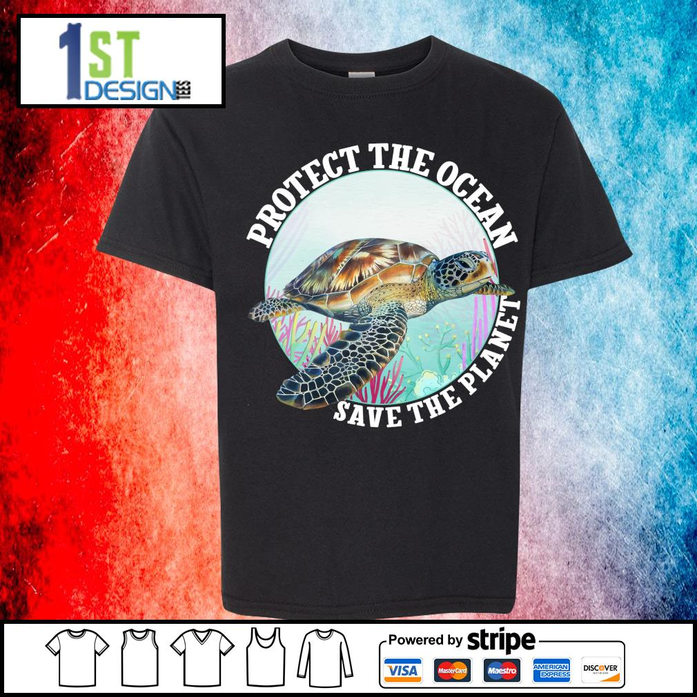 Turtle protect the ocean save the planet s youth-tee